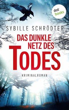 Das dunkle Netz des Todes (eBook, ePUB) - Schrödter, Sybille