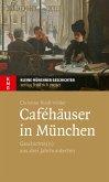 Caféhäuser in München (eBook, ePUB)