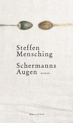 Schermanns Augen (eBook, ePUB) - Mensching, Steffen