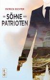 Die Söhne der Patrioten (eBook, ePUB)