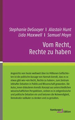 Vom Recht, Rechte zu haben (eBook, ePUB) - DeGooyer, Stephanie; Hunt, Alastair; Maxwell, Lida; Moyn, Samuel