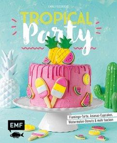 Tropical Party (eBook, ePUB) - Friedrichs, Emma
