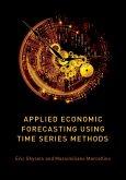 Applied Economic Forecasting using Time Series Methods (eBook, ePUB)