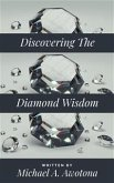 Discovering The Diamond Wisdom (eBook, ePUB)