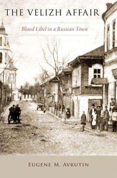 The Velizh Affair (eBook, ePUB) - Avrutin, Eugene M.