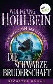 Die schwarze Bruderschaft: Operation Nautilus - Sechster Roman (eBook, ePUB)