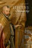 Elective Monarchy in Transylvania and Poland-Lithuania, 1569-1587 (eBook, ePUB)