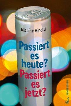 Passiert es heute? Passiert es jetzt? (eBook, ePUB) - Minelli, Michèle