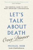 Let's Talk about Death (over Dinner)