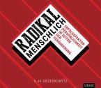 Radikal menschlich, 5 Audio-CDs
