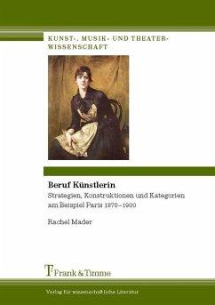 Beruf Künstlerin (eBook, PDF) - Mader, Rachel