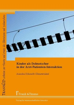 Kinder als Dolmetscher in der Arzt-Patienten-Interaktion (eBook, PDF) - Schmidt-Glenewinkel, Annika
