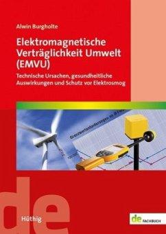 Elektromagnetische Verträglichkeit Umwelt (EMVU) - Burgholte, Alwin