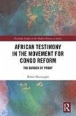 African Testimony in the Movement for Congo Reform