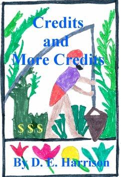 Credits and More Credits (eBook, ePUB)