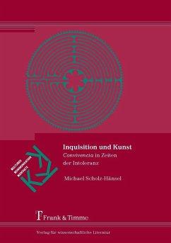 Inquisition und Kunst (eBook, PDF) - Scholz-Hänsel, Michael