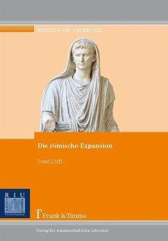 Die römische Expansion (eBook, PDF) - Löffl, Josef