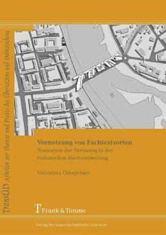 Vernetzung von Fachtextsorten (eBook, PDF) - Ostapenko, Valentyna