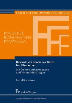 Basiswissen deutsches Recht für Übersetzer (eBook, PDF) - Simonnaes, Ingrid