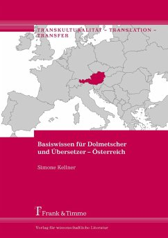Basiswissen für Dolmetscher und Übersetzer - Österreich (eBook, PDF) - Kellner, Simone