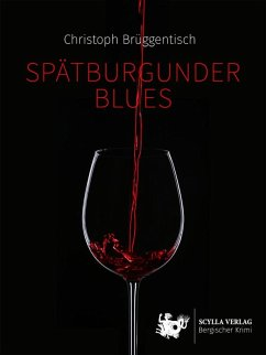 Spätburgunder Blues (eBook, ePUB) - Brüggentisch, Christoph