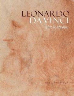Leonardo da Vinci: A life in drawing