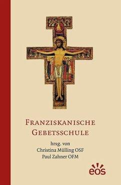 Franziskanische Gebetsschule