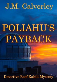Poliahu´s Payback (Detective Reef Kahili Myster...