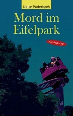 Mord im Eifelpark - Puderbach, Ulrike
