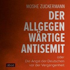 Der allgegenwärtige Antisemit, 6 Audio-CDs - Zuckermann, Moshe