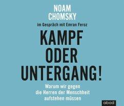Kampf oder Untergang!, 1 Audio-CD - Chomsky, Noam; Feroz, Emran