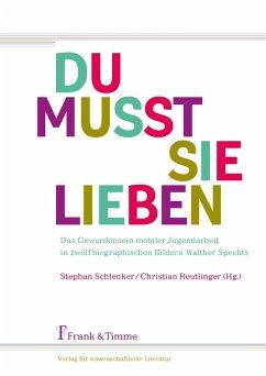 'Du musst sie lieben' (eBook, PDF)