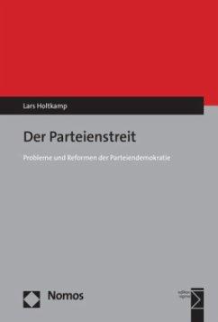 Der Parteienstreit - Holtkamp, Lars