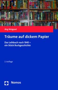 Träume auf dickem Papier - Weigand, Jörg