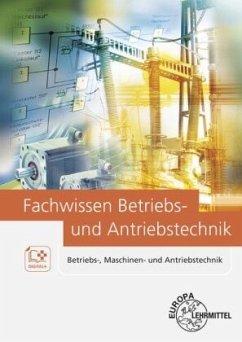 Fachwissen Betriebs- und Antriebstechnik, m. CD-ROM - Fritsche, Hartmut; Häberle, Gregor D.; Schmitt, Siegfried