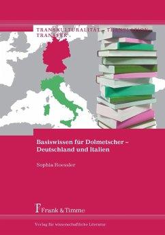 Basiswissen für Dolmetscher - Deutschland und Italien (eBook, PDF) - Roessler, Sophia