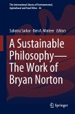 A Sustainable Philosophy-The Work of Bryan Norton (eBook, PDF)