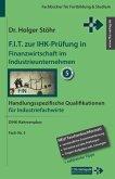 F.I.T. zur IHK-Prüfung in Finanzwirtschaft im Industrieunternehmen