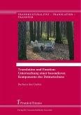 Translation und Emotion: Untersuchung einer besonderen Komponente des Dolmetschens (eBook, PDF)