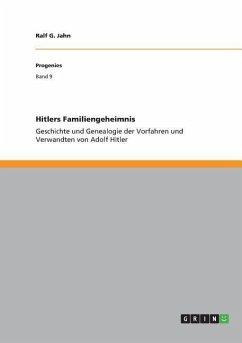Hitlers Familiengeheimnis
