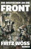 Die Deutschen an die Front
