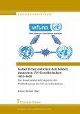 Kalter Krieg zwischen den beiden deutschen UN-Gesellschaften 1952-1968 (eBook, PDF)