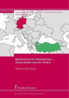 Basiswissen für Dolmetscher - Deutschland und die Türkei (eBook, PDF) - Öncü, Mehmet Tahir