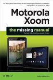 Motorola Xoom: The Missing Manual (eBook, PDF)