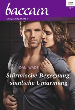 Stürmische Begegnung, sinnliche Umarmung / baccara Bd.2040 (eBook, ePUB) - Wade, Dani