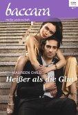 Heißer als die Glut / baccara Bd.2041 (eBook, ePUB)