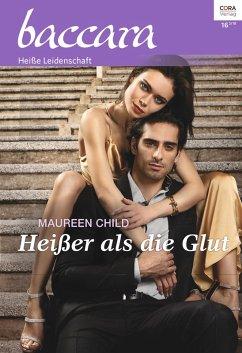 Heißer als die Glut / baccara Bd.2041 (eBook, ePUB) - Child, Maureen