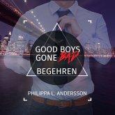 Good Boys Gone Bad - Begehren (MP3-Download)