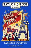 Peril in Paris (Taylor and Rose Secret Agents) (eBook, ePUB)