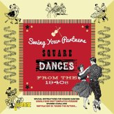Swing Your Partners Square Dances From The 1940s